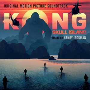 Kong Skull Island cover - Henry Jackman