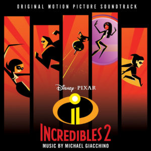 Michael Giacchino - Incredibles 2